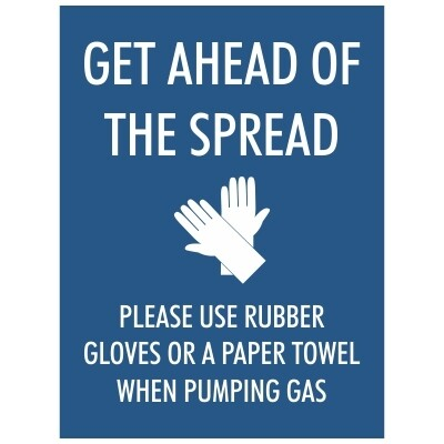 Get Ahead of the Spread, Please Use Rubber Gloves or a Paper Towel when Pumping Gas - Foldable A-Frame Sign