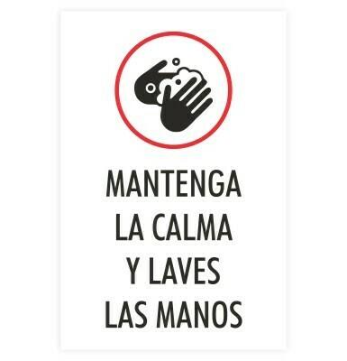 Mantenga La Calma Y Lavese Las Manos - Sign