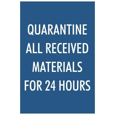 Quarantine All Received Materials for 24 Hours - Sign