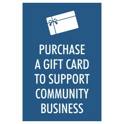 Purchase a Gift Card to Support Community Business - Sign
