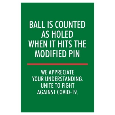Ball is Counted as Holed When it Hits the Modified Pin - Sign