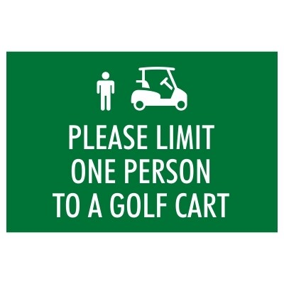 Please Limit One Person to a Golf Cart - Sign