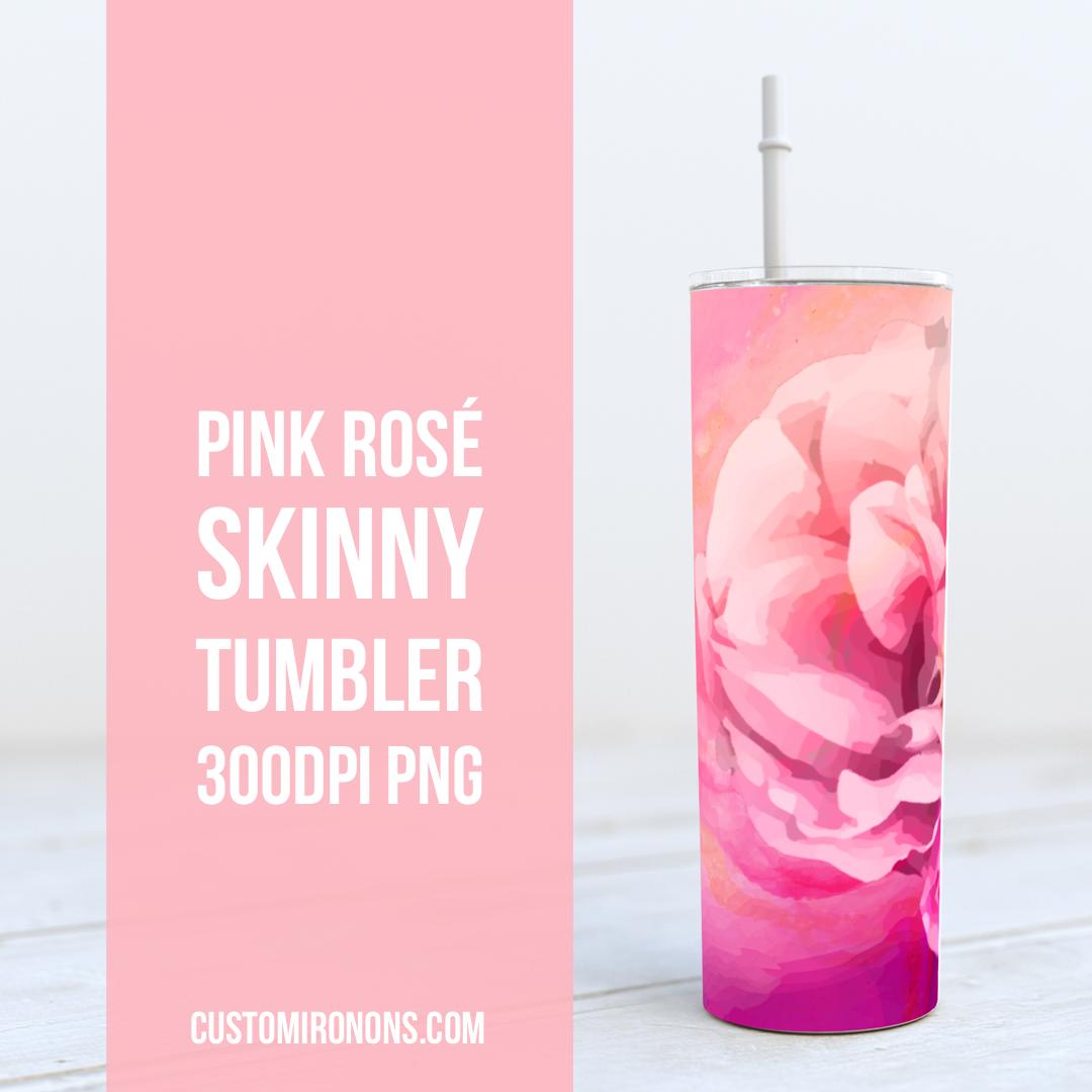 Pink Rose -  20oz Skinny TUMBLER PNG Sublimation