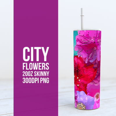 City Flowers -  20oz Skinny TUMBLER PNG Sublimation