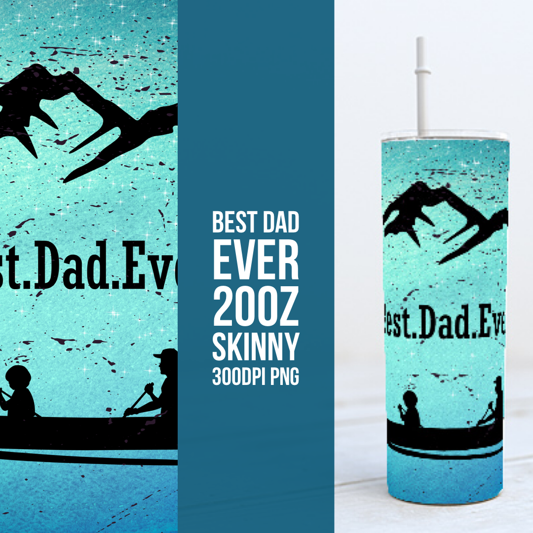 Best Dad Canoe Dad 20oz Skinny TUMBLER PNG Sublimation