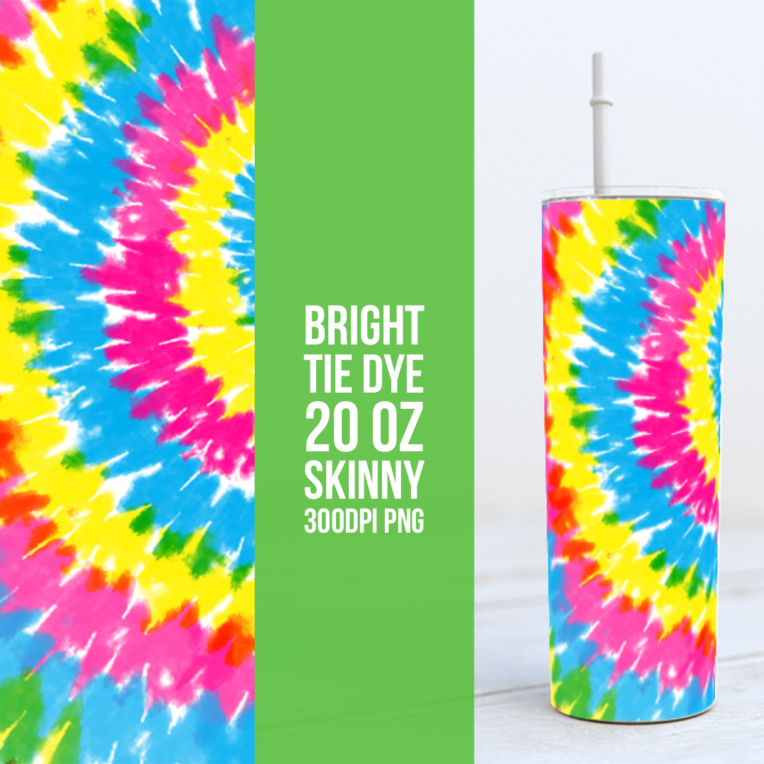 Bright Tie Dye -  20oz Skinny TUMBLER PNG Sublimation