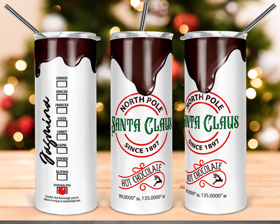 Hot Chocolate Drip Santa Claus-  20oz Skinny TUMBLER PNG Sublimation