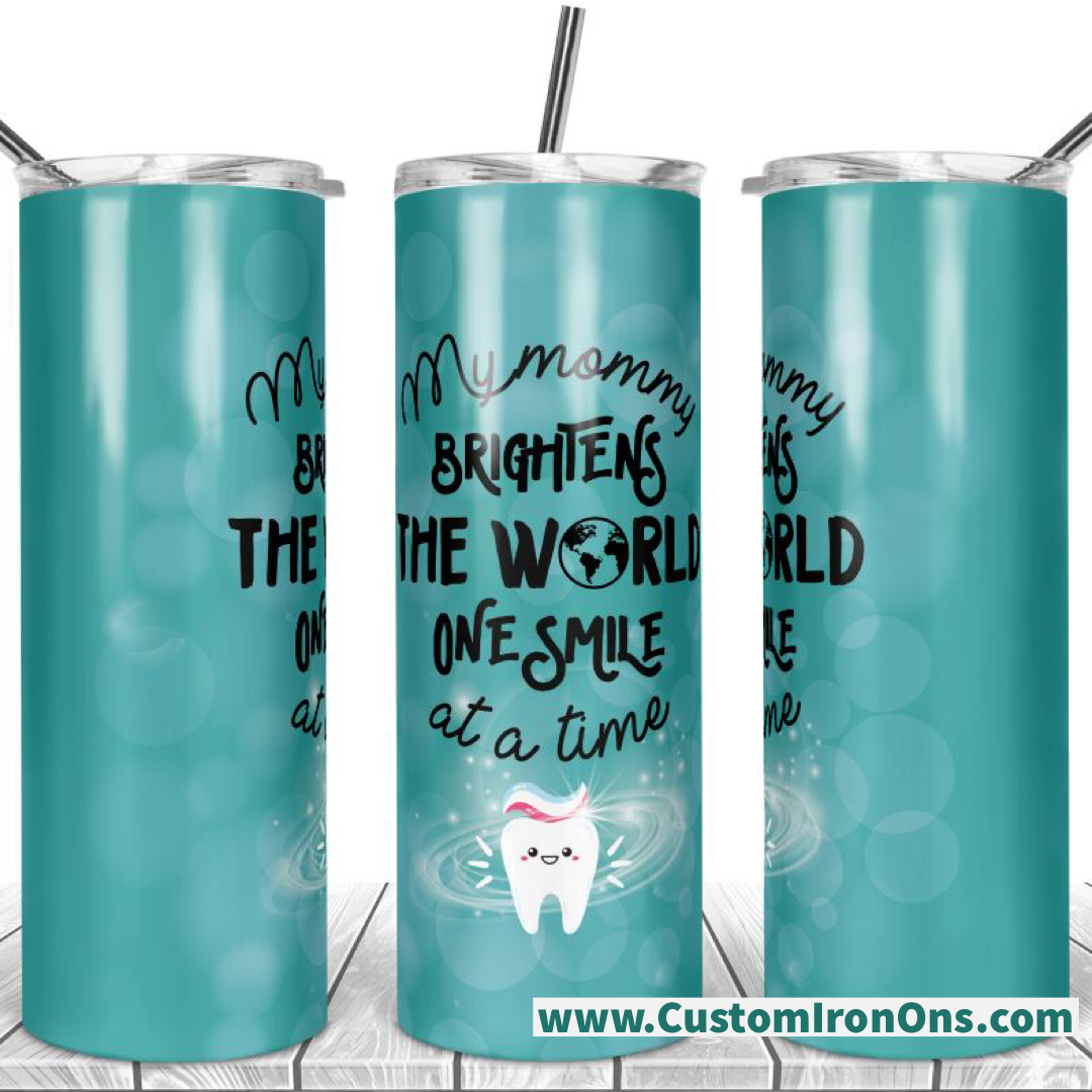 One Smile at a time -  20oz Skinny TUMBLER PNG Sublimation
