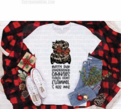 Holiday Messy Bun Gingerbread Cookies Sleigh Rides Flannel and Egg Nog - PNG Sublimation Waterslide