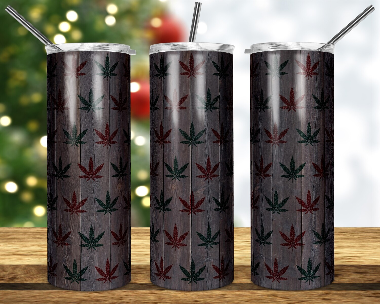 Weed Cannabis Marijuana Leaf -  20oz & 30 Skinny TUMBLER PNG Sublimation