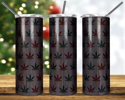 Weed Cannabis Marijuana Leaf -  20oz & 30 Skinny TUMBLER PNG Sublimation