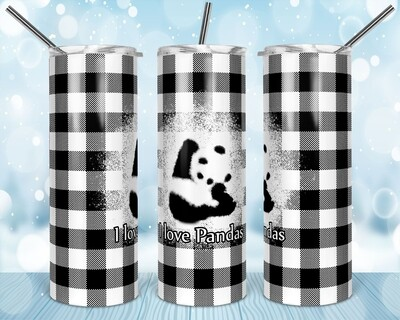I love Pandas - Add your own text - 20oz & 30oz Skinny TUMBLER PNG Sublimation