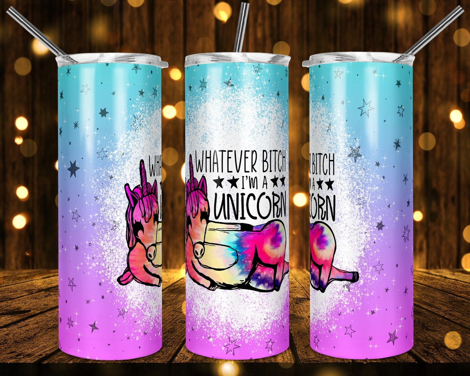 Whatever Bitch I'm a Unicorn - 300 DPI PNG - Sublimation / Waterslide