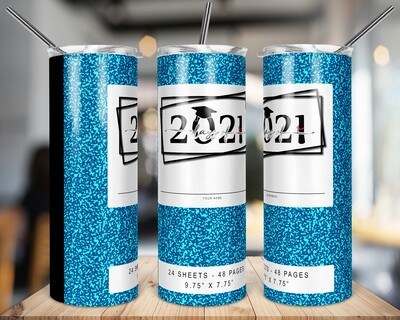 Class of 2021 -  Blue  -   20/30oz Taper + STRAIGHT TUMBLER PNG Sublimation