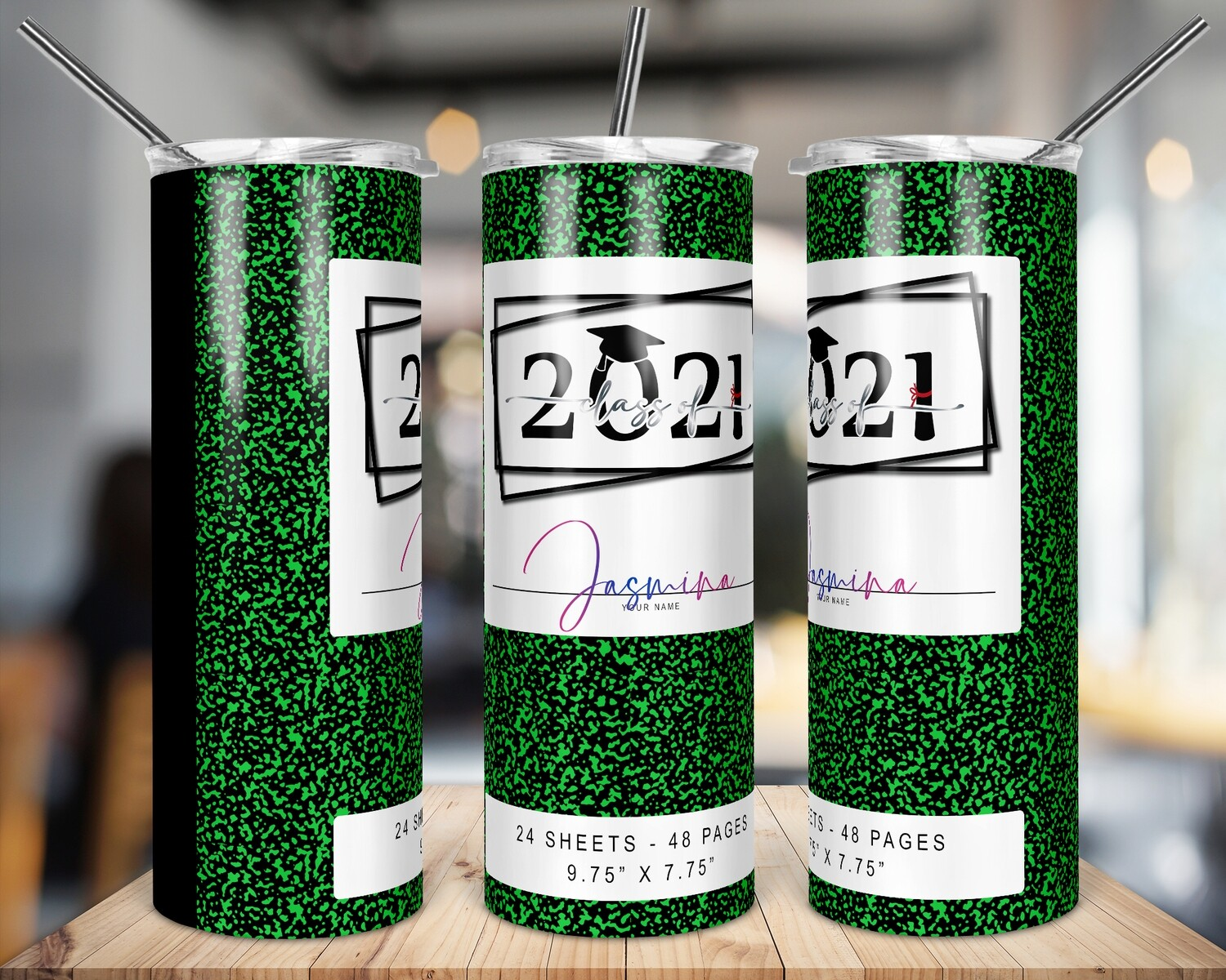 Class of 2021 -  Green -   20/30oz Taper + STRAIGHT TUMBLER PNG Sublimation
