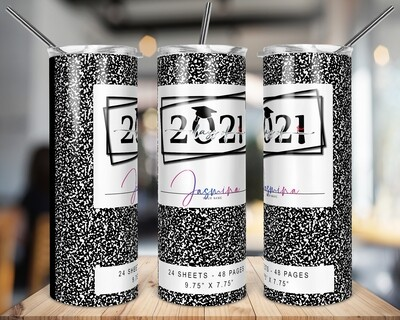 Class of 2021 -  Black  -   20/30oz Taper + STRAIGHT TUMBLER PNG Sublimation