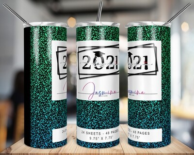 Class of 2021 -  Green /Blue  -   20/30oz Taper + STRAIGHT TUMBLER PNG Sublimation