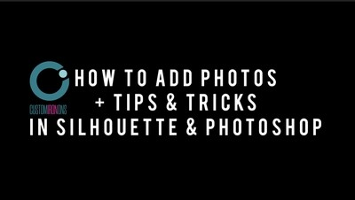 Silhouette + PhotoShop  How to Add Photos + TIPS & Tricks!