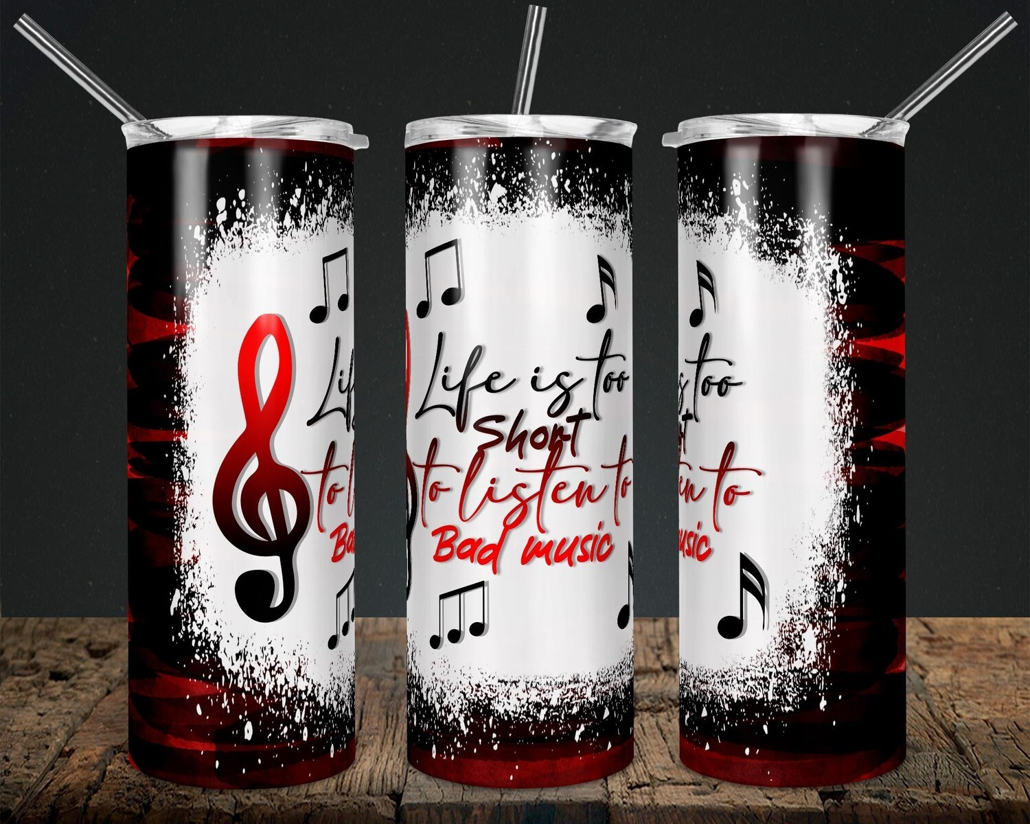 Life is too Short Red/Black Music notes  - 20oz Taper + STRAIGHT TUMBLER PNG Sublimation