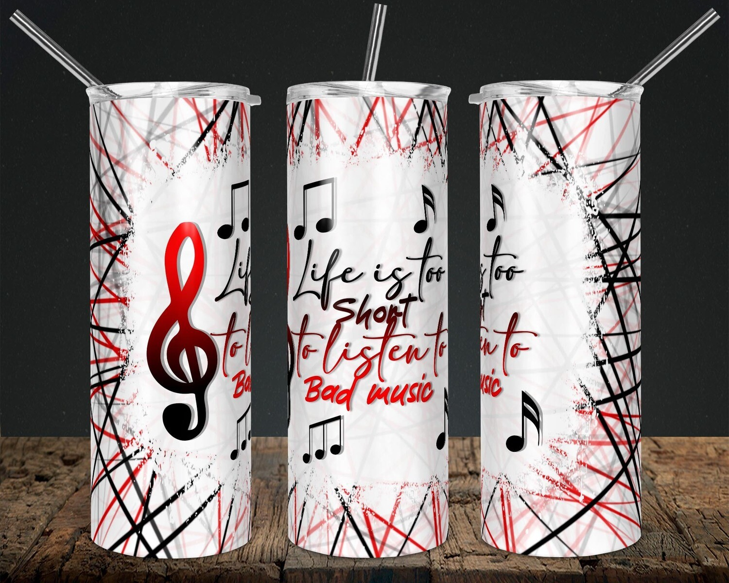Life is too Short Red/Black Sticks- 20oz Taper + STRAIGHT TUMBLER PNG Sublimation