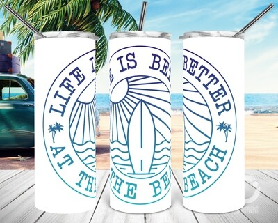 Life is better at the Beach - Sublimation design - Sublimation - DTG printing - Sublimation design download - Summer sublimation design