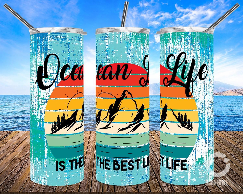 Ocean Life Is the best life 20oz Tumbler Design