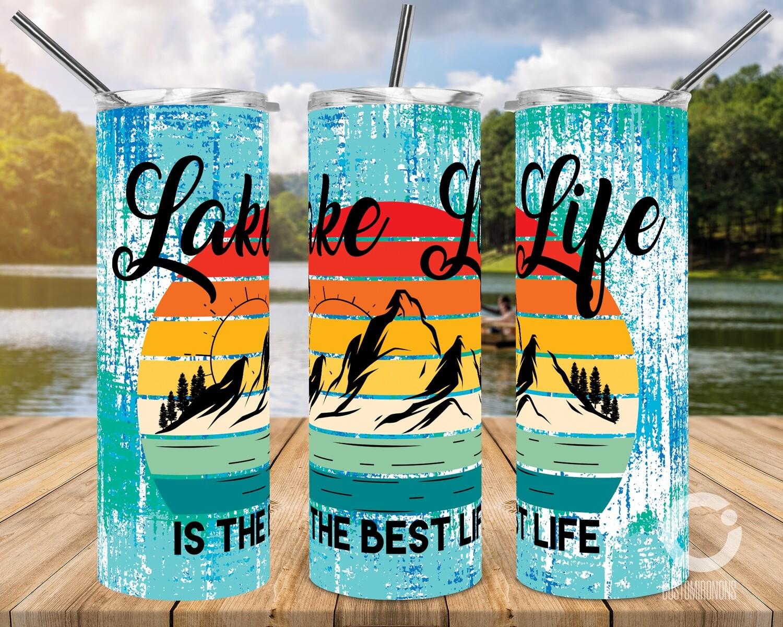 Lake Life Is the Best Life 20oz Tumbler Design