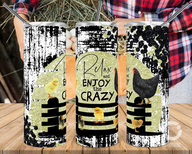 Relax and Enjoy the Crazy 20oz Tumbler Design