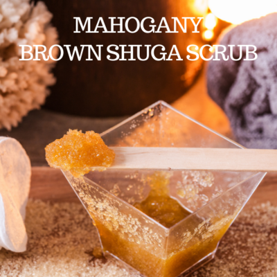 Mahogany Brown Shuga Scrub (16 oz)