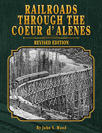 Railroads Through the Coeur d'Alenes