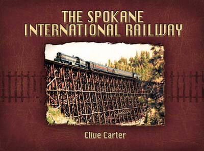Spokane International Railway - Idaho's Main Line to Canada