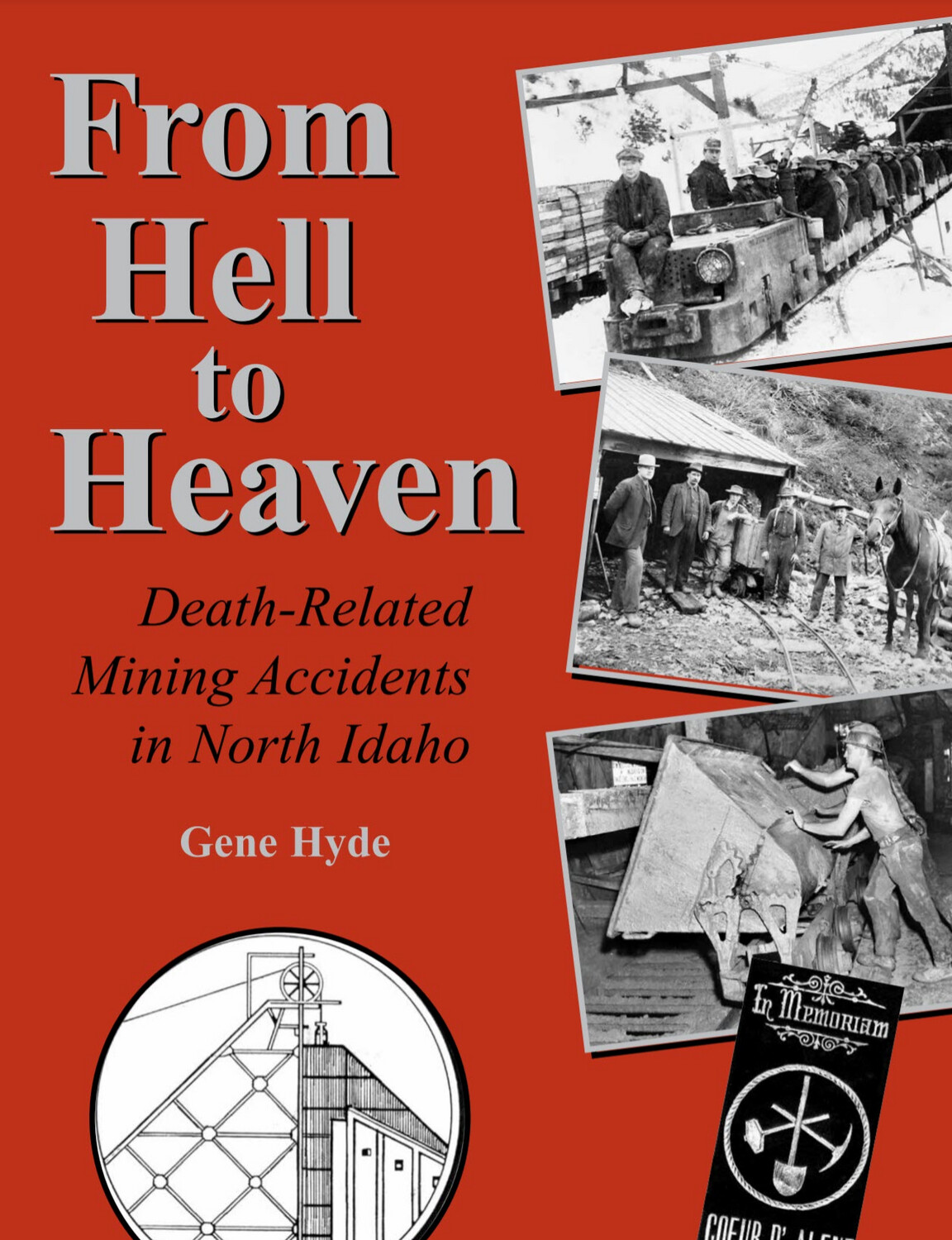 From Hell to Heaven: Death Related Mining Accidents in North Idaho