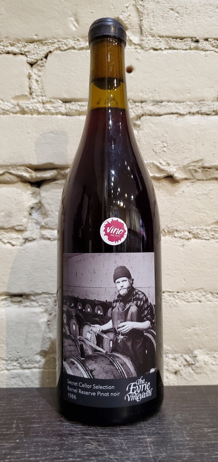 "The Eyrie Vineyards ""Secret Cellar Selection Barrel Reserve Pinot Noir"" 1986"