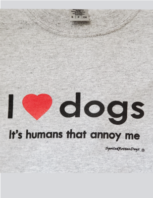 I Love Dogs, It's Humans that Annoy Me