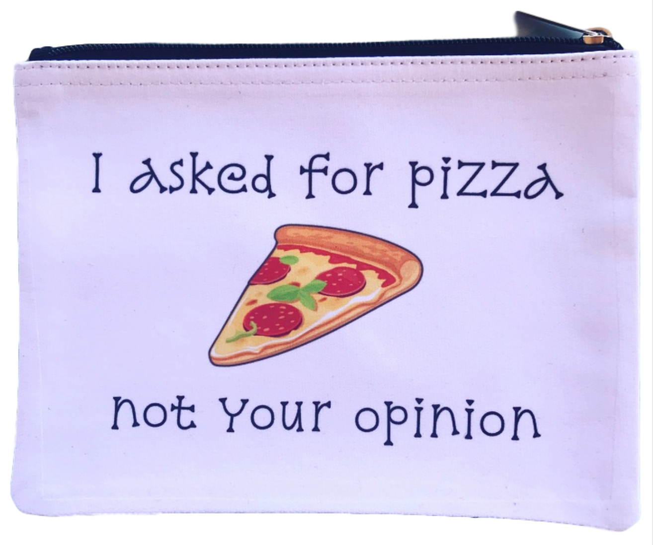 I asked for pizza pouch