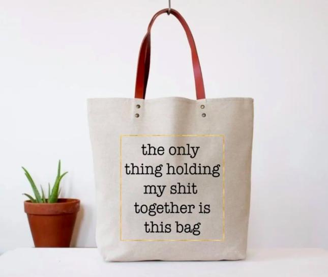 Tote Bag Shit Together