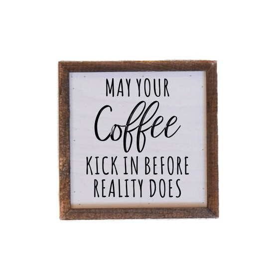 May Your Coffee Kick In Wall Art