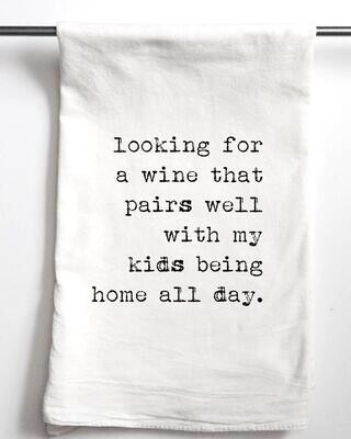 Gift Towel Wine/Kids Home All Day