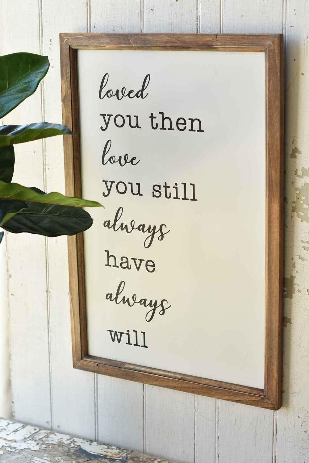 """Love You Always Quote Wall Decor 25"""""""