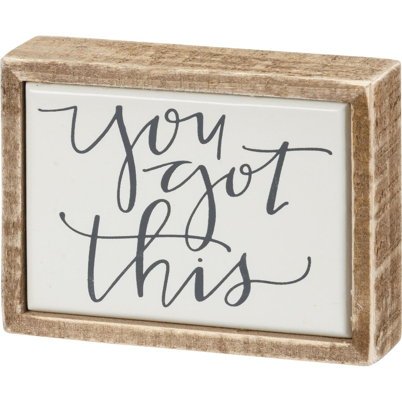 Box Sign Mini - Got This