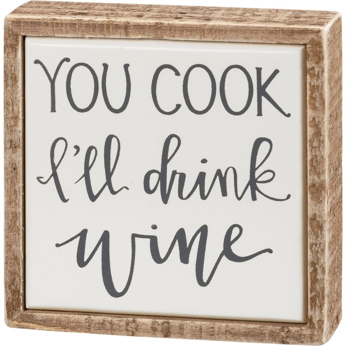 Box Sign Mini - You Cook