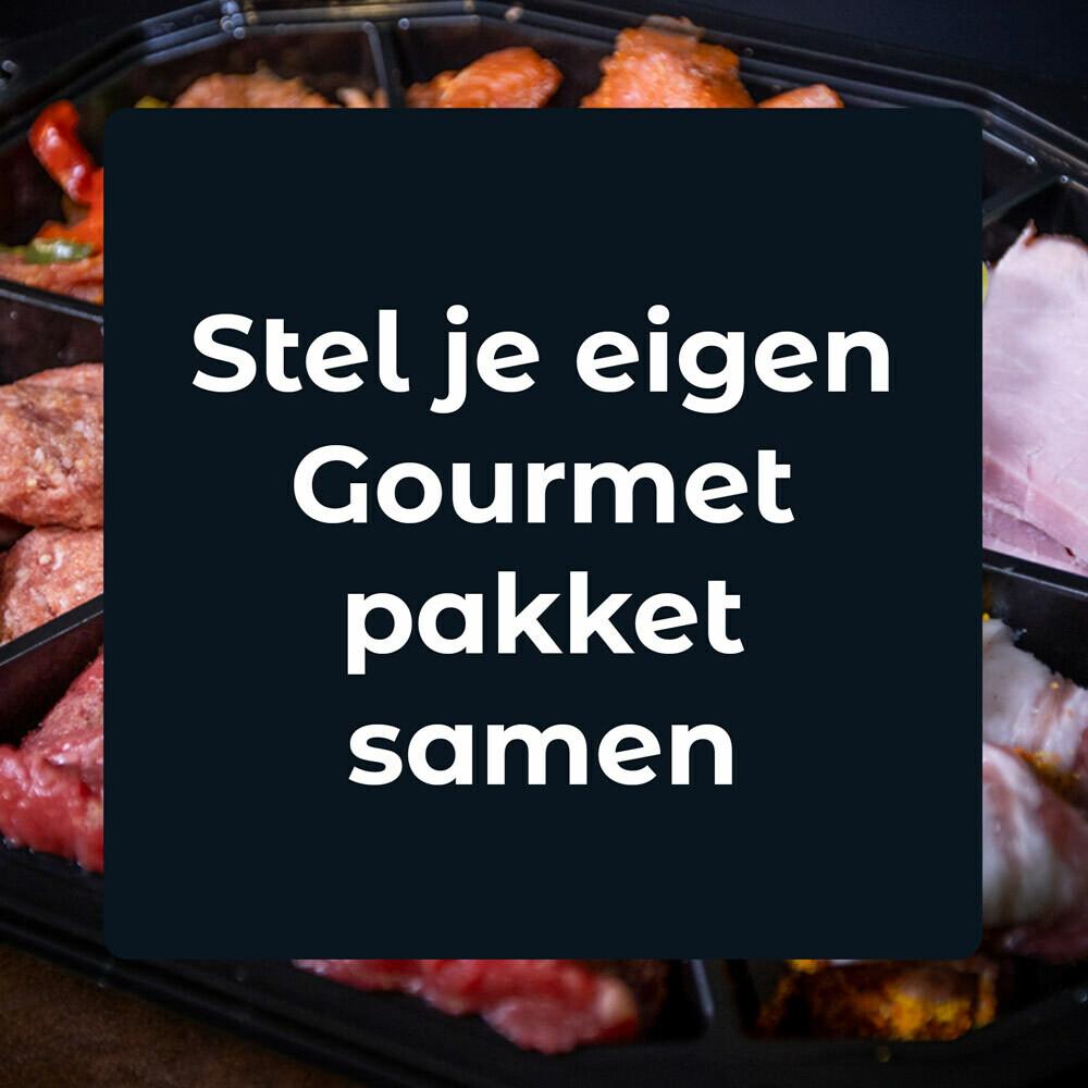 Zelf Gourmetpakket samenstellen