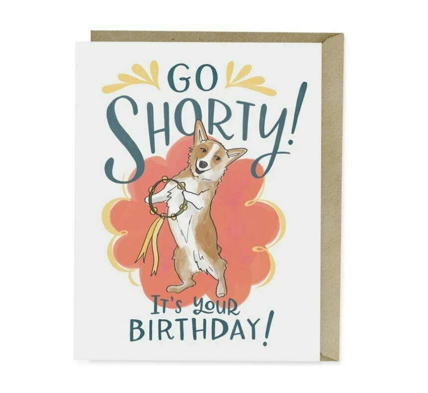 EM014 Go Shorty Birthday Card