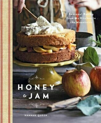 SY104  Honey and Jam: Seasonal Baking from My Kitchen in the Mountains