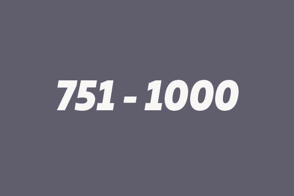 751 - 1000