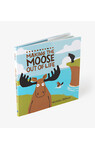 Making The Moose Out Of Life Children's Book