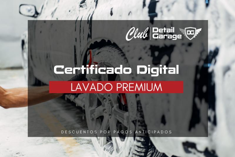 Lavado Premium - Certificado Digital