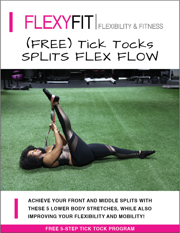 FREE Flexy Legs & Splits Program