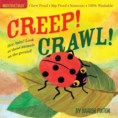 """Indestructibles """"Creep! Crawl!"""" Book"""