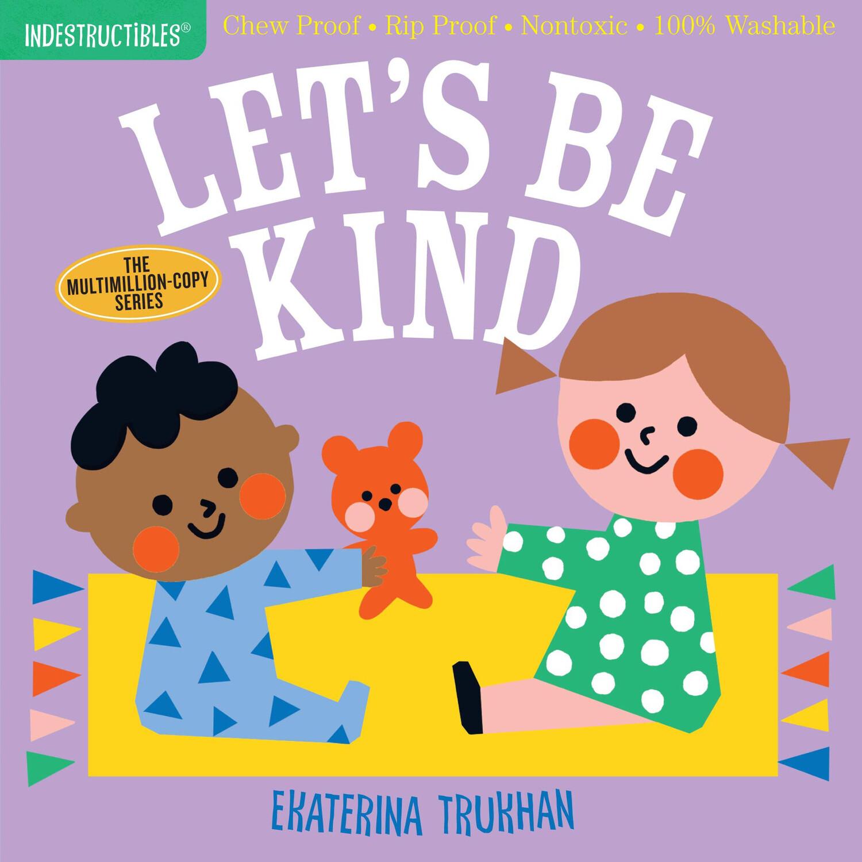 """Indestructibles """"Let's Be Kind"""" Book"""